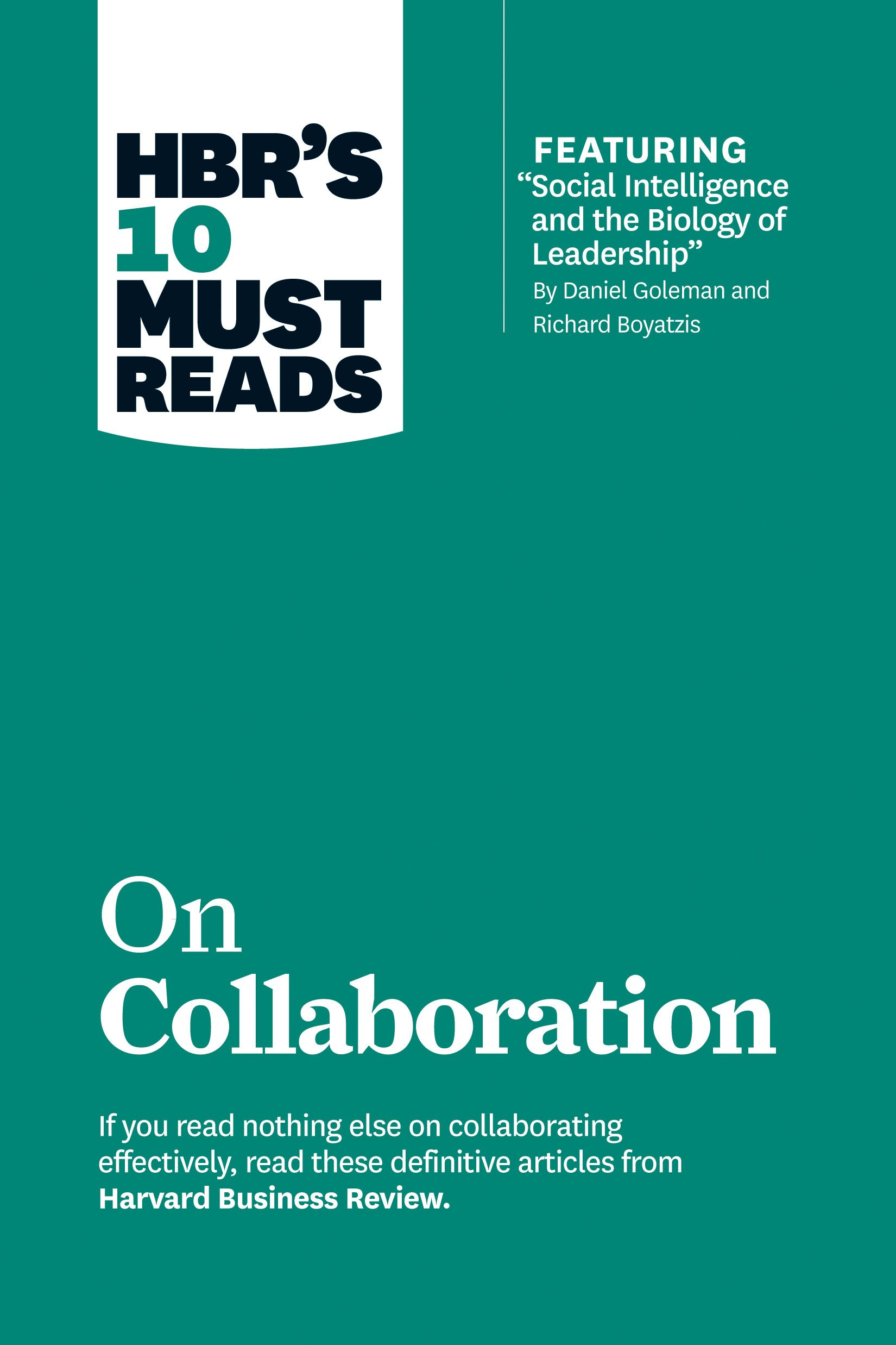 HBRs 10 Must Reads on Collaboration