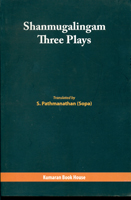 Shanmugalingam :Three Plays