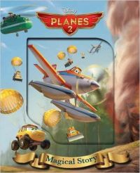 Disney Planes 2 : Magical Story