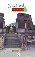 Info-Travel Polonnaruwa (Travelers Guide )