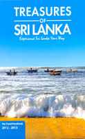 Treasures Of Sri Lanka : The Travel Handbook 2012 - 2013